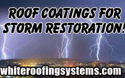 Roof Coatings for Storm Restoration